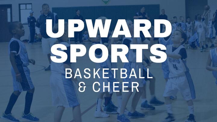 Upward Basketball & Cheer 2019/2020 Season