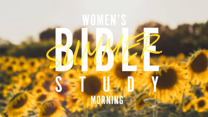 Women's Summer Bible Study AM