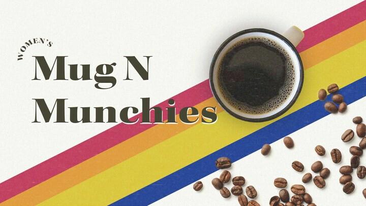 Women's Event - Mug 'N Munchies